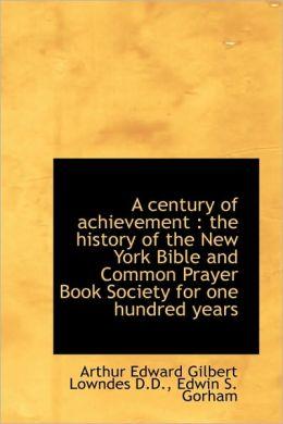 A Century Of Achievement