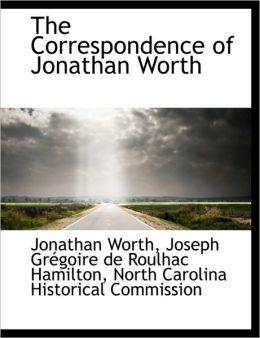 The Correspondence Of Jonathan Worth