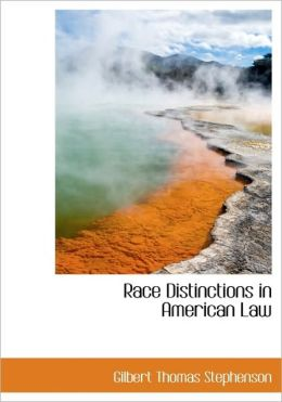 Race Distinctions In American Law