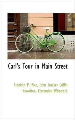 Carl's Tour In Main Street