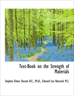 Text-Book On The Strength Of Materials