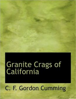 Granite Crags Of California