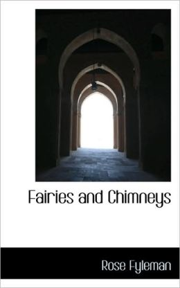 Fairies And Chimneys