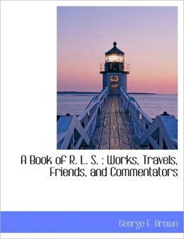 A Book Of R. L. S.