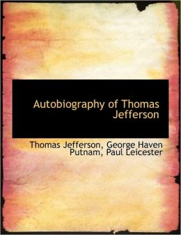 Autobiography of Thomas Jefferson