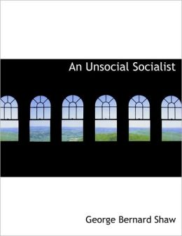An Unsocial Socialist