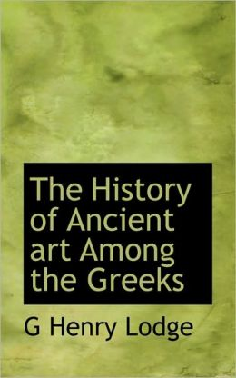 The History Of Ancient Art Among The Greeks