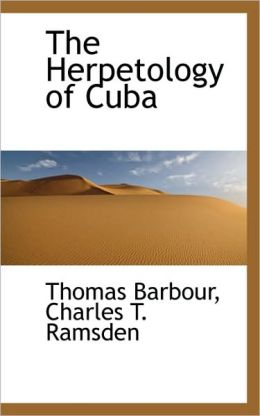 The Herpetology Of Cuba