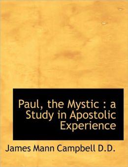 Paul, The Mystic