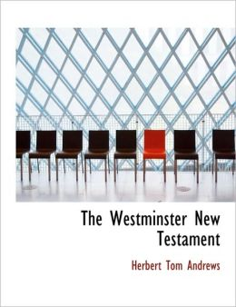 The Westminster New Testament