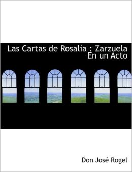 Cartas (Rosal&iacutea de Castro) (Spanish Edition) Rosalia de Castro