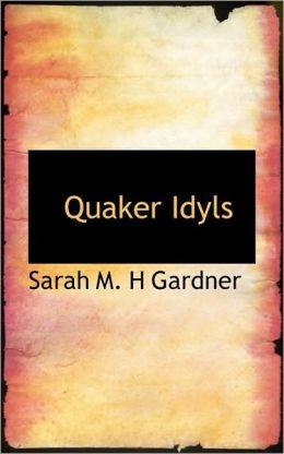 Quaker Idyls