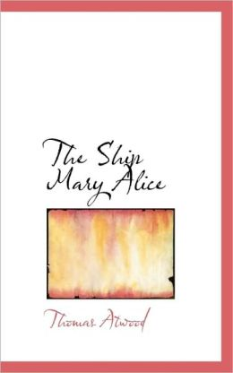 The Ship Mary Alice