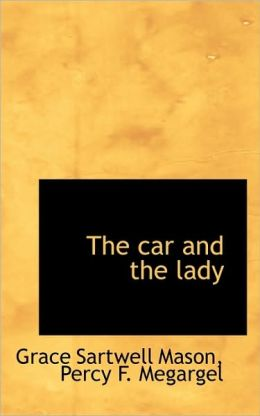 The Car And The Lady