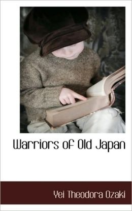 Warriors Of Old Japan