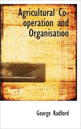 Agricultural Co-Operation And Organisation