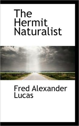 The Hermit Naturalist