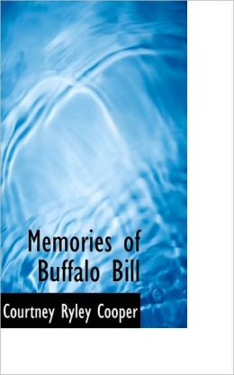 Memories Of Buffalo Bill