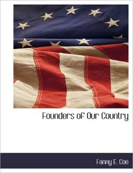 Founders Of Our Country