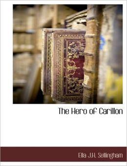The Hero Of Carillon