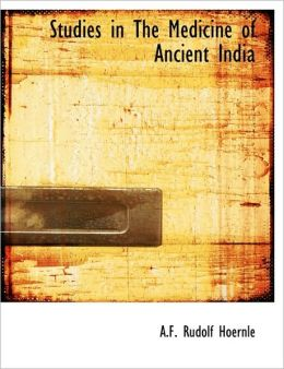 Studies in The Medicine of Ancient India