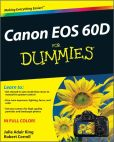 Book Cover Image. Title: Canon EOS 60D For Dummies, Author: Julie Adair King