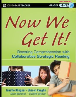 Now We Get It!: Boosting Comprehension with Collaborative Strategic Reading