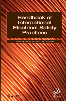 Handbook of International Electrical Safety Practices