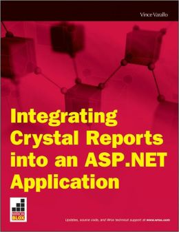 Integrating Crystal Reports into an ASP.NET Application