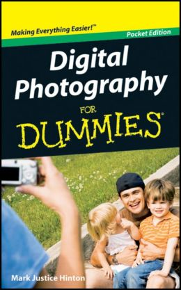 Digital Photography For Dummies, Pocket Edition