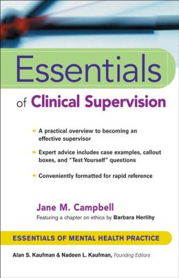 Essentials of Clinical Supervision