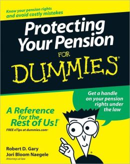 Protecting Your Pension For Dummies