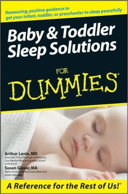 Baby and Toddler Sleep Solutions For Dummies