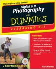 Book Cover Image. Title: Digital SLR Photography eLearning Kit For Dummies, Author: Mark Holmes