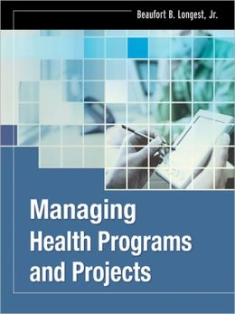 Managing Health Programs and Projects