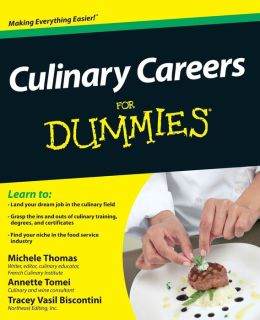 Culinary Careers For Dummies