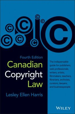 Canadian Copyright Law, Fourth Edition