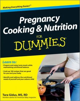 Pregnancy Cooking and Nutrition For Dummies