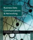 Book Cover Image. Title: Business Data Communications and Networking, Author: Jerry FitzGerald