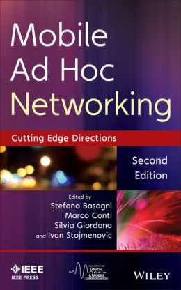 Mobile Ad Hoc Networking: The Cutting Edge Directions