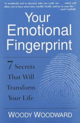 Your Emotional Fingerprint: 7 Secrets That Will Transform Your Life