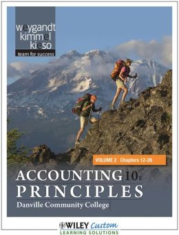 Accounting Principles 10th Edition Volume 2 for Danville Coummuntiy College