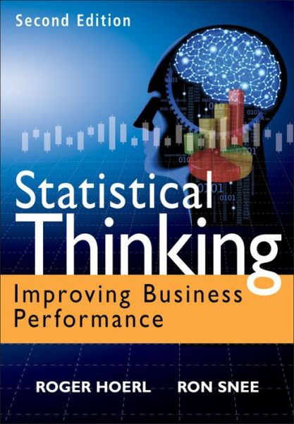 Statistical Thinking: Improving Business Performance