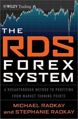 The RDS Forex System: A Breakthrough Method To Profiting from Market Turning Points