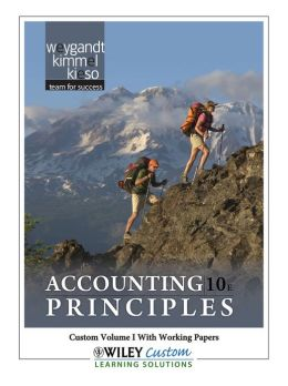 Accounting Principles 10th Edition Volume 1 for Paradise Valley Community College