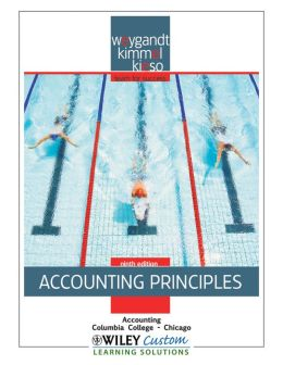 Accounting Principles 9th Edition for Columbia-Chicago