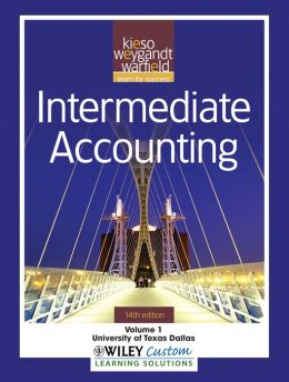 Intermediate Accounting 14th Edition Volume 1 for The University of Texas at Dallas
