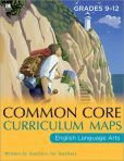 Book Cover Image. Title: Common Core Curriculum Maps in English Language Arts, Grades 9-12, Author: Common Core