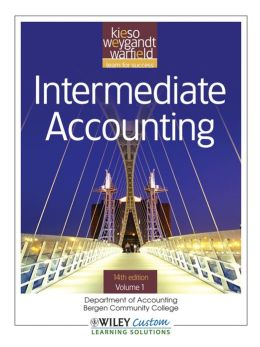 Intermediate Accounting 14th Edition Volume 1 for Bergen Community College