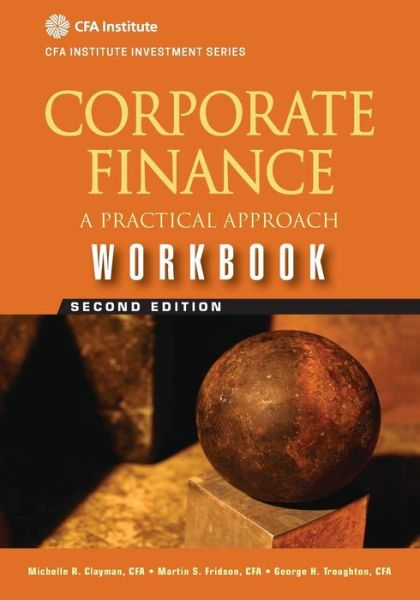Corporate Finance Workbook: A Practical Approach